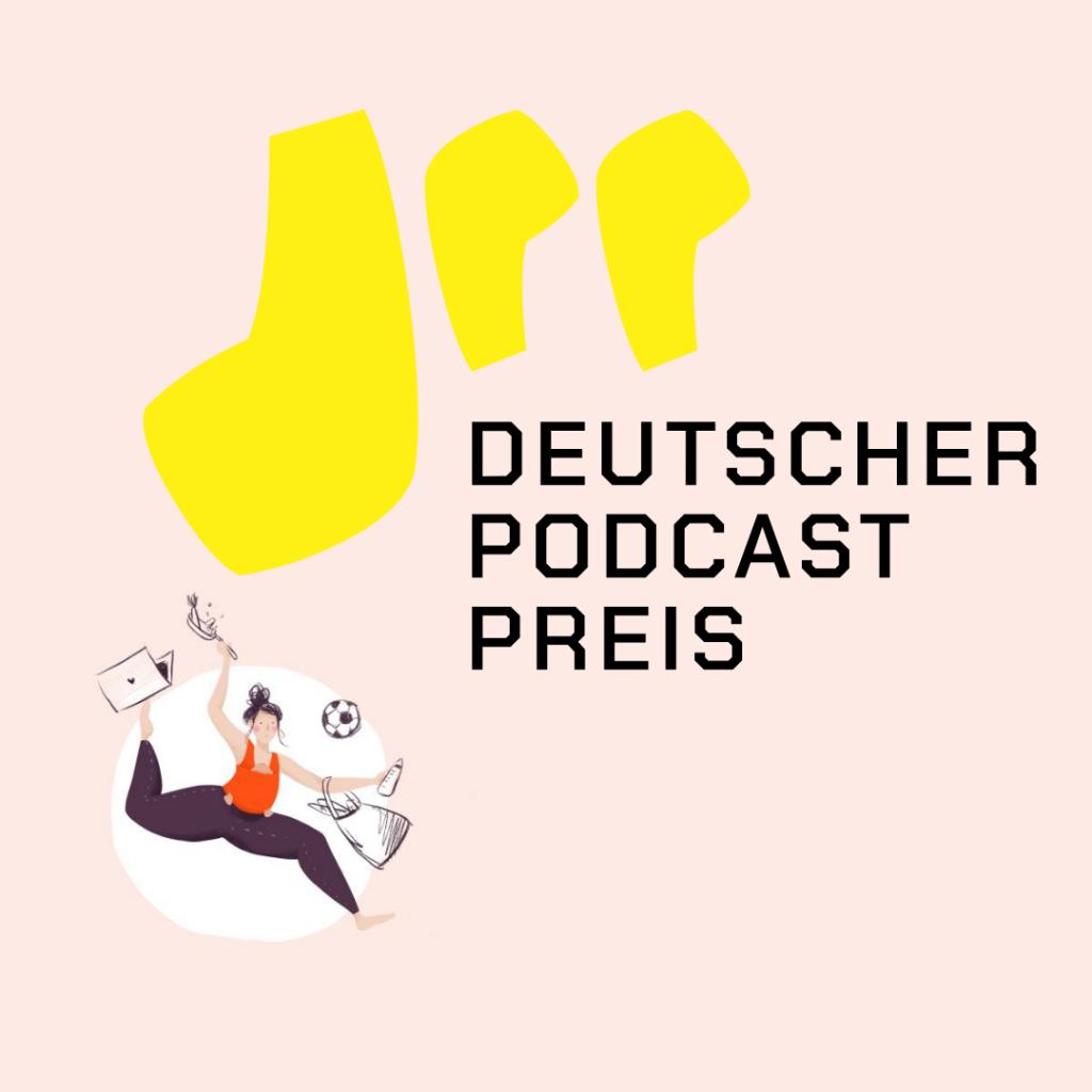 Der Mamsterrad Podcast beim Deutschen Podcast Preis 2021
